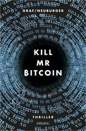 Kill Mr Bitcoin - Thriller