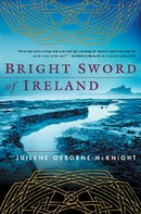 Juilene Osborne-McKnight: Bright Sword of Ireland