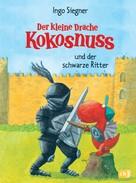 Ingo Siegner: Der kleine Drache Kokosnuss und der schwarze Ritter ★★★★★