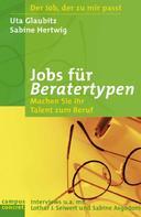 Uta Glaubitz: Jobs für Beratertypen ★★★