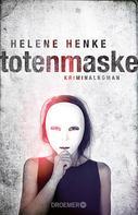 Helene Henke: Die Totenmaske ★★★