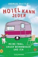 Andreas Austilat: Hotel kann jeder ★★★★