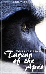 Tarzan of the Apes (Edgar Rice Burroughs) (Literary Thoughts Edition)