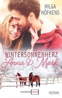 Hilga Höfkens: Wintersonnenherz - Anna & Mark ★★★★
