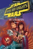Kevin J. Anderson: Star Wars. Young Jedi Knights 3. Die Verlorenen ★★★★