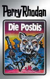 "Perry Rhodan 16: Die Posbis (Silberband) - 4. Band des Zyklus ""Die Posbis"""