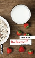 Ella Danz: Ballaststoff ★★★★