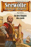 Roy Palmer: Seewölfe - Piraten der Weltmeere 277 ★★★★