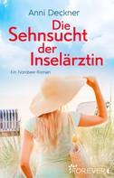 Anni Deckner: Die Sehnsucht der Inselärztin ★★★★