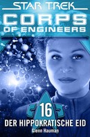 Glenn Hauman: Star Trek - Corps of Engineers 16: Der hippokratische Eid ★★★★