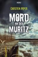 Carsten Piper: Mord an der Müritz ★★★★