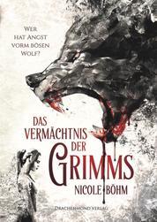 Das Vermächtnis der Grimms - Wer hat Angst vorm bösen Wolf?
