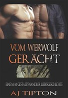 AJ Tipton: Vom Werwolf Gerächt ★★★★