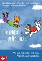 Delia Schreiber: Wie geht's weiter, Doc? ★