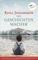 Kjell Johansson: Der Geschichtenmacher ★★★★