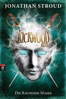 Jonathan Stroud: Lockwood & Co. - Die Raunende Maske ★★★★★
