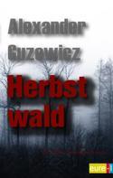 Alexander Guzewicz: Herbstwald ★★★★