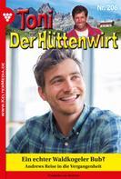 Friederike von Buchner: Toni der Hüttenwirt 206 – Heimatroman
