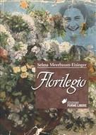 Selma Meerbaum-Eisinger: Florilegio