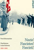 Yves Schumacher: Nazis! Fascistes! Fascisti! ★★★