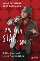 Jonas Zachmann: Bin kein Star, bin ich ★★★★★