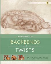 Anatomy for Backbends and Twists - Yoga Mat Companion 3