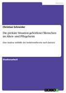 Christian Schneider: Die prekäre Situation gehörloser Menschen im Alten- und Pflegeheim