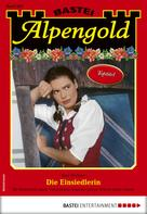 Rosi Wallner: Alpengold 283 - Heimatroman