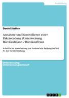 Daniel Steffen: Annahme und Kontrollieren einer Paketsendung (Unterweisung Bürokaufmann / Bürokauffrau)