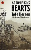 Aaron Elkins: HEARTS - Tote Herzen