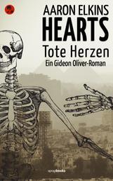 HEARTS - Tote Herzen - Ein Gideon Oliver–Roman