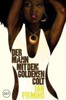 Ian Fleming: James Bond 13 - Der Mann mit dem goldenen Colt ★★★★