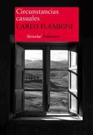 Carlo Flamigni: Circunstancias casuales