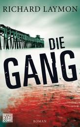 Die Gang - Roman