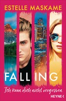 Estelle Maskame: Falling - Ich kann dich nicht vergessen ★★★★