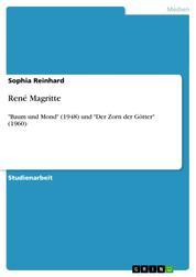 """René Magritte - """"Baum und Mond"""" (1948) und """"Der Zorn der Götter"""" (1960)"""