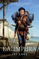 Jay Lake: Kalimpura