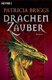 Drachenzauber - Roman