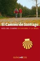 Sergi Ramis: El Camino de Santiago en Navarra y La Rioja