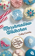 Cathy Cassidy: Die Chocolate Box Girls - Marshmallow-Wölkchen ★★★★★