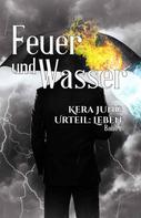 Kera Jung: Feuer und Wasser ★★★★