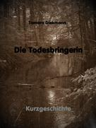 Tamara Diekmann: Die Todesbringerin