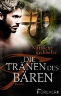 Natascha Kribbeler: Die Tränen des Bären ★★★★★