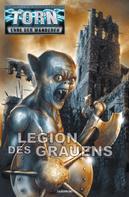 Michael J. Parrish: Torn 47 - Legion des Grauens