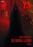 John Crawford: 13 SHADOWS, Band 27: DIE DUNKLE LEGION
