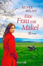 Eine Frau mit Makel - Roman