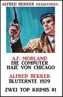 Alfred Bekker: Zwei Top Krimis #1