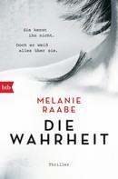Melanie Raabe: DIE WAHRHEIT ★★★★