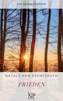 Nataly von Eschstruth: Frieden