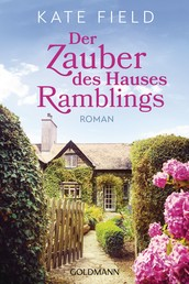 Der Zauber des Hauses Ramblings - Roman